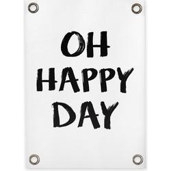 Tuinposter Oh Happy Day (70x100cm)