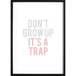 Don't Grow Up Pink (70x100cm)
