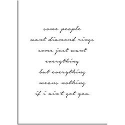 Some people want diamond rings - Tekst poster - Wanddecoratie - Zwart wit poster - A2 + Fotolijst zwart