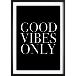Good Vibes Only (50x70cm)