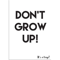 Don't grow up - Kinderkamerposter - A4 + Fotolijst zwart