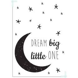 Dream Big Little One - Maan - Zwart Wit - A4 poster zonder fotolijst