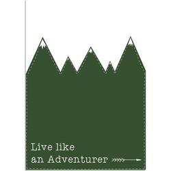 Live Like An Adventurer - Kinderkamer poster - Groen - A3 poster (29,7x42 cm)