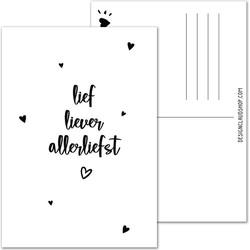 Lief Liever Allerliefst - Ansichtkaart wenskaart zwart wit - DesignClaud