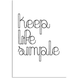 Keep life simple - Tekst poster - Zwart Wit poster - A2 + Fotolijst zwart
