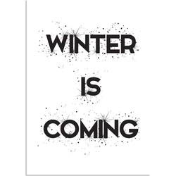 Winter is coming - Tekst poster - Zwart Wit poster - A2 + Fotolijst zwart