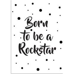 Born to be a rockstar - Tekst poster - Zwart wit poster - A2 + Fotolijst wit