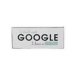 Tekstbord I don't need google..