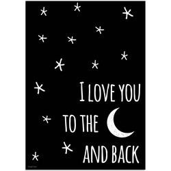 I love you to the moon and back - Kinderkamer poster Zwart wit - A2 + Fotolijst zwart