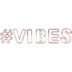 Dresz Decoratieve letters #Vibes - Staaldraad - 44x9cm