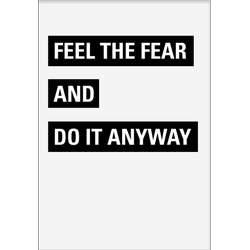 Feel The Fear Poster (50x70cm)