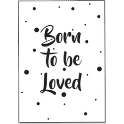 Zwart wit ansichtkaart - Born to be loved - DesignClaud